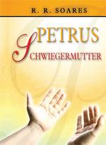 PETRUS SCHWIEGERMUTTER